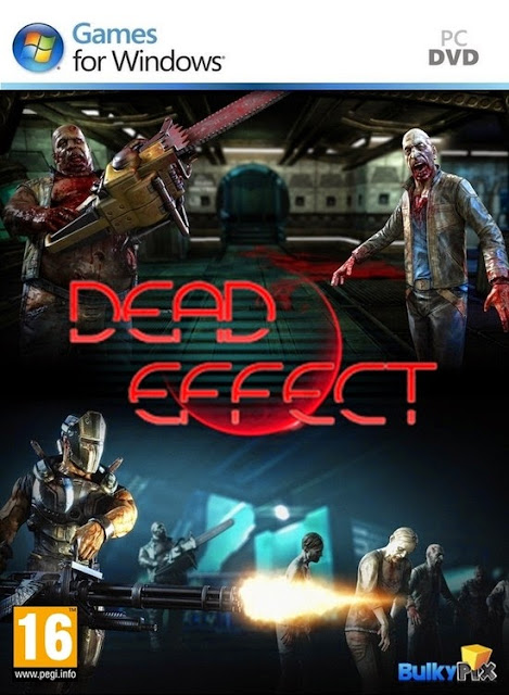 Dead Effect CODEX Crack PC Games 1.35GB Free Download