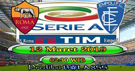 Prediksi Bola855 AS Roma vs Empoli 12 Maret 2019