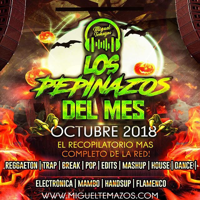 Los Pepinazos del Mes (Octubre 2018)
