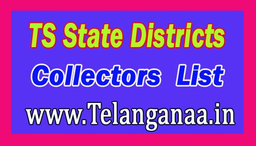 Telangana TS State Districts Collectors List