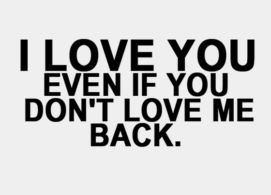 I Love You Even If You Dont Love Me Back