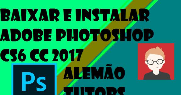 Download photoshop cs6 portable portugues crackeado