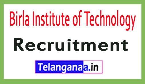 Birla Institute of Technology BIT Recruitment