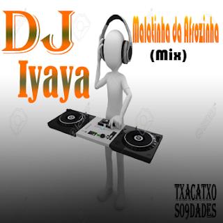 Dj-Iyaya-Malatinha-de-Afrozinha-mix