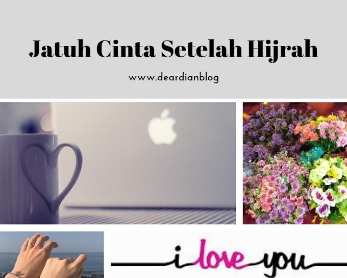 Jatuh Cinta Setelah Hijrah