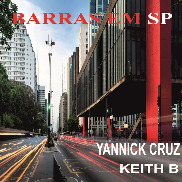 YANNICK CRUZ MAIANGGAZ FT. KEITH B - BARRAS EM SP