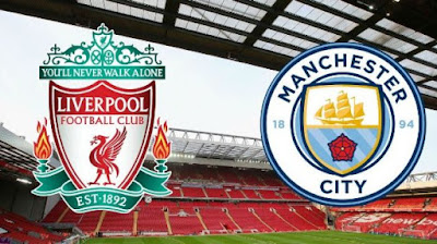 Live Streaming Liverpool vs Manchester City EPL 7.10.2018