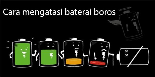 9 Tips Mengatasi Baterai Smartphone Android yang Boros
