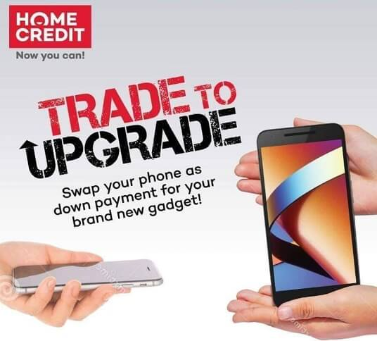 Home Credit Trade To Upgrade Promo