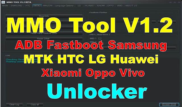 MMO Tool V1.2 ADB Fastboot Samsung MTK HTC LG Huawei Xiaomi Oppo Vivo Unlocker BY Jonaki Telecom