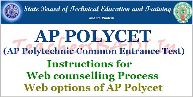 Instructions for Web counseling process,Web options of ap polycet 2019,polycet