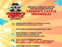 Cara Daftar Ikut Benteng Takeshi Castle Indonesia Di MNCTV
