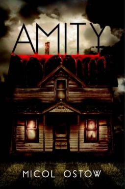 Review: Amity by Micol Ostow