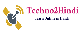 Techno2Hindi -Learn Online in Hindi