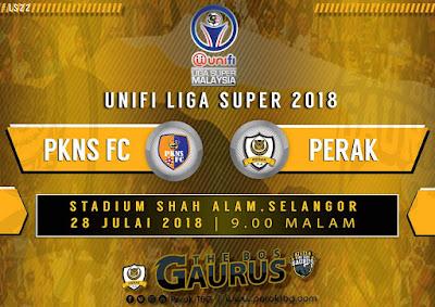 Live Streaming PKNS FC vs Perak Liga Super 28.7.2018