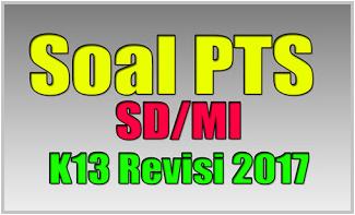 Contoh Soal PAS UAS PJOK kelas IV semester 2 Kurikulum 2013 Revisi 2017 Jenjang SD/MI