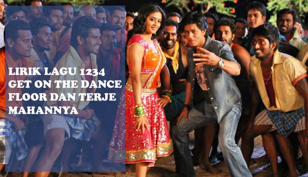 Lirik Lagu 1234 Get On The Dance Floor Dan Terjemahannya