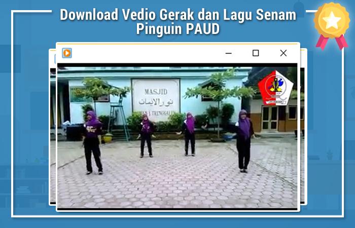 Download Video Gerak dan Lagu Senam Pinguin PAUD