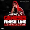 "Danny B The ijaw Rapper said his ""Genesis Finish Line alum launch ""drop soon"