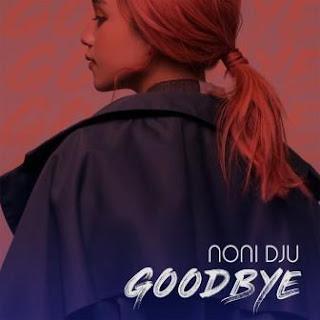 Noni Dju - Goodbye