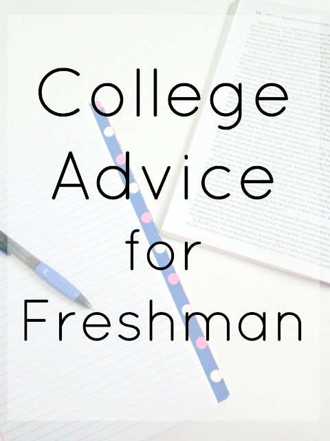 30 pieces of advice for college freshman