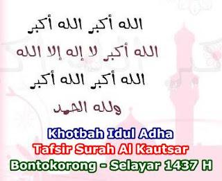 Teks Khotbah Idul Adha 1437 H Bontokorong Selayar