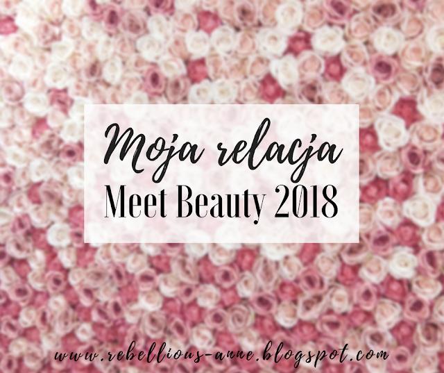 Moja relacja z Meet Beauty 2018!