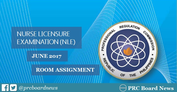 PRC releases NLE Room Assignment June 2017 Nursing Board Exam