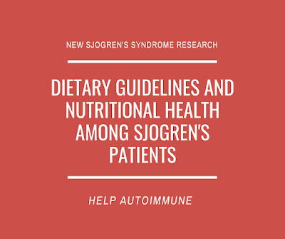 Dietary guidelines and nutritional health among Sjogren's patients