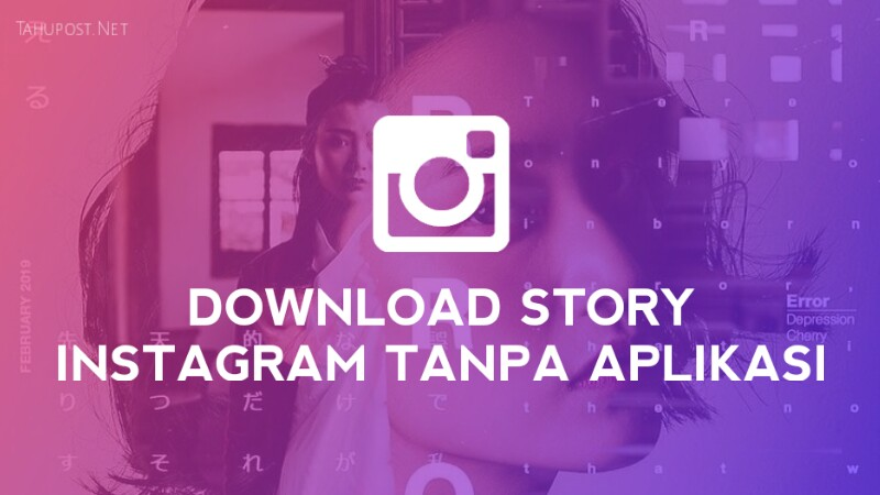 download story instagram orang lain tanpa aplikasi