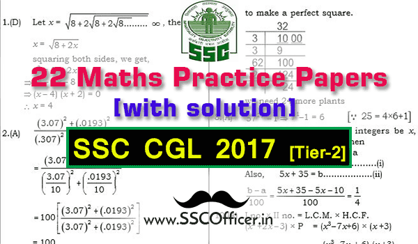 maths Practice Papers For SSC CGL Tier-2 with Solution, Mock Test Papers of Maths for SSC CGL Tier-2 with solution [PDF]- SSC Officer