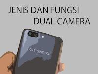 Jenis dan Fungsi Dual Camera pada Smartphone, Jangan Sampai Salah!