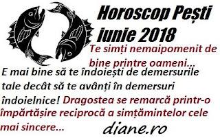 Horoscop Pești iunie 2018