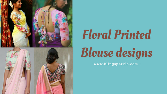 902c0c6dc98f3c 20+ Latest Floral Printed Saree Blouse Designs to try this year ...