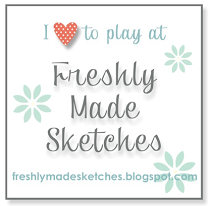 Freshly Made Sketches Challenge Blog