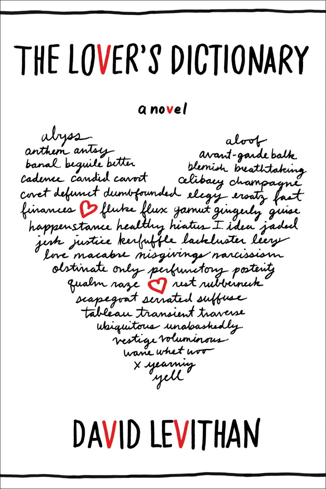 The Lover's Dictionary: A Novel David Levithan