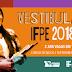 Isenção da taxa de inscrição do Vestibular IFPE 2018.2 pode ser solicitada até a quinta-feira (24)