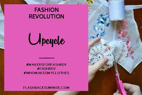 Flashback Summer: Fashion Revolution 2016 - Upcycle