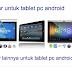 Hal-Hal Sepele yang Memperlambat Performa Tablet PC