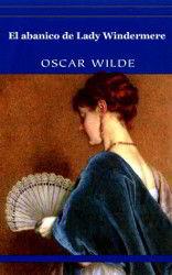 Portada del libro completo El abanico de Lady Windermere Descargar pdf gratis