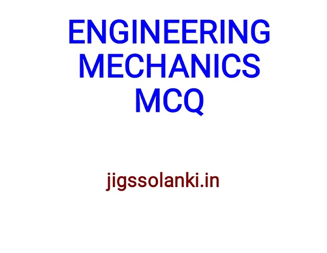 ENGINEERING MECHANICS MCQ WITH ANSWER