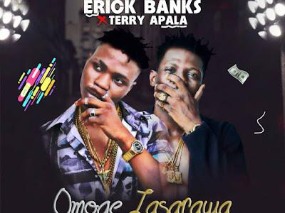 """FAST DOWNLOAD: Erick Banks ft Terry Apala - """"Omoge Nasarawa"""""""