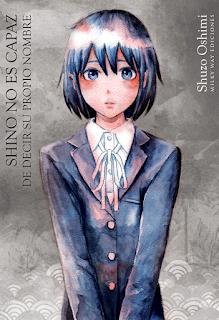 """Manga: Review de """"Shino no es capaz de decir su propio nombre"""" de Shuzo Oshimi - Milkyway ediciones"""