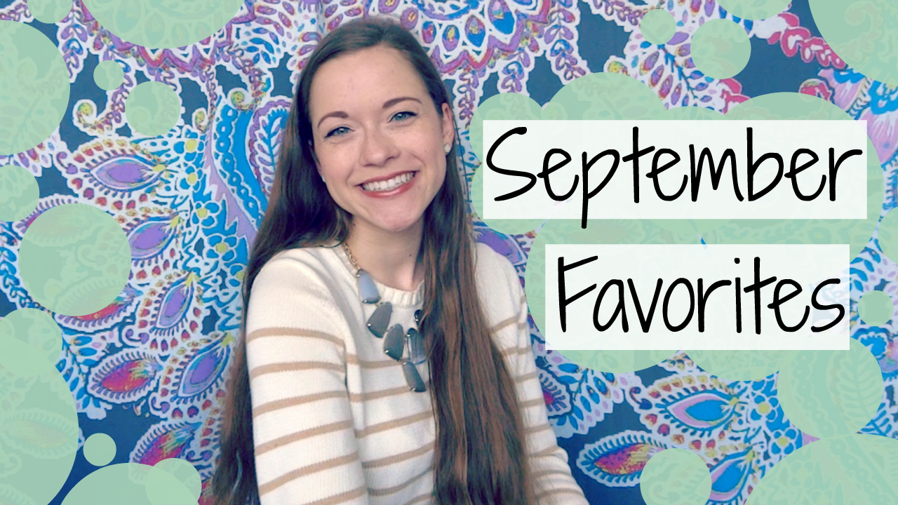 September '15 Favorites Video