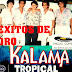 KALAMA TROPICAL - EXITOS DE ORO