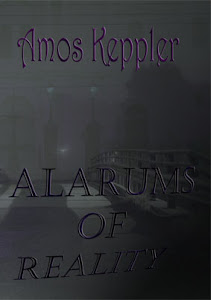 My novel alarums of reality