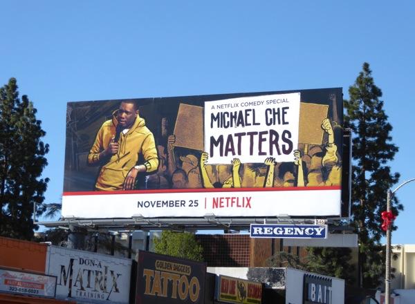 Michael Che Matters standup billboard