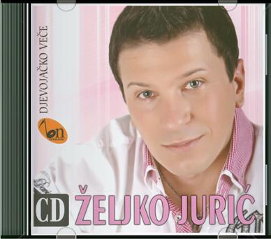 Zeljko+Juric+-+Djevojacko+Vece+(2013).jp