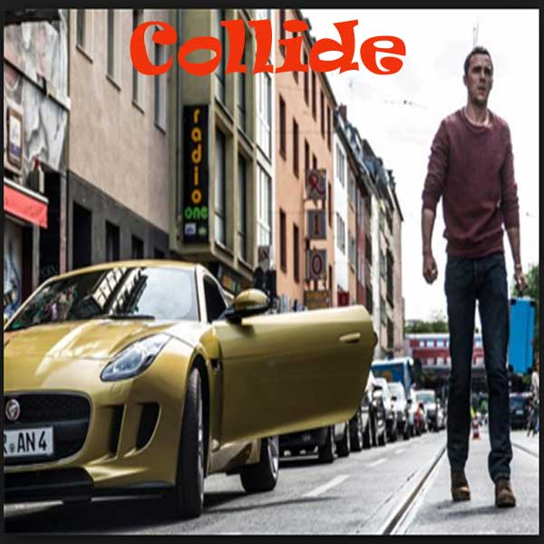 Collide, Film Collide, Collide Trailer, Collide Synopsis, Collide Review, Download Poster Film Collide 2016
