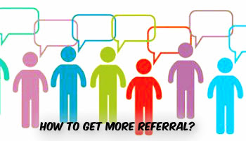 Build a Powerful Referral Network and They Will Come